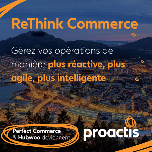 Perfect Commerce & Hubwoo deviennent proactis